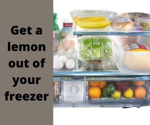 Get a lemon out of your freezer