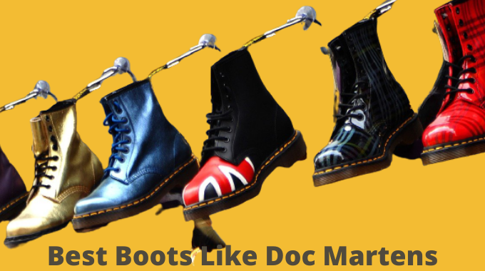 Best Boots Like Doc Martens